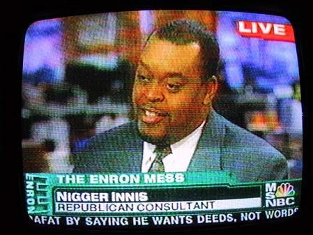 Name:  Nigger_Innis_MSNBC.jpg Views: 124 Size:  131.5 KB