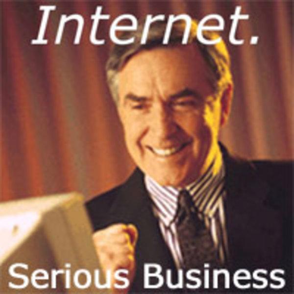 Name:  internet-serious-business.jpg Views: 565 Size:  57.7 KB