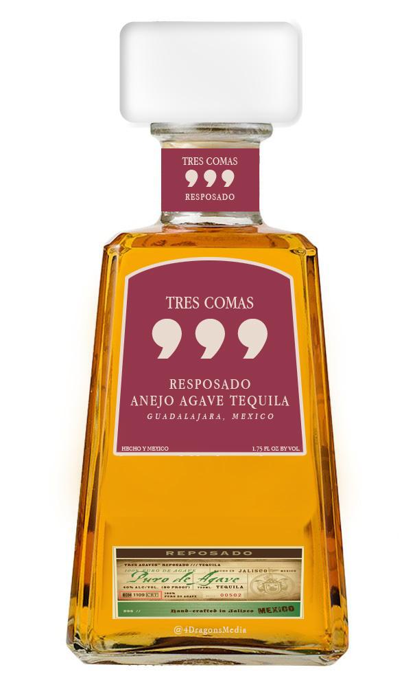 Name:  Tres Comas Tequila - Silicon Valley - 4Dragons.jpg Views: 846 Size:  124.2 KB
