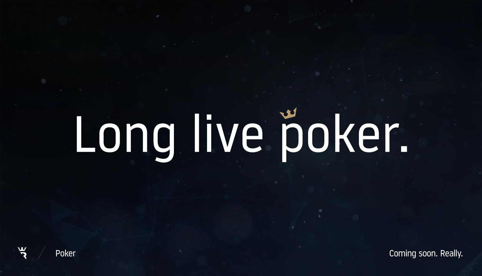 Name:  long-live-poker.png Views: 1031 Size:  1.15 MB