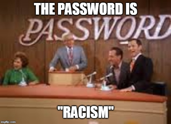 Name:  Password Racism.jpg