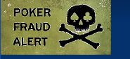 Poker Fraud Alert Forums